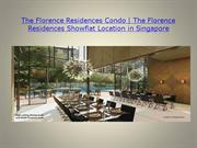 The Florence Residences Condo ! The Florence Residences Showflat Locat