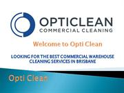 Looking for The Best Commercial Warehouse Cleaning Services in Brisban