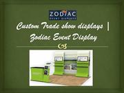 Custom Trade show displays | Zodiac Event Display