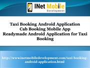 Taxi Booking Android Application - Cab Booking Mobile App - Readymade