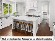 What are the Important Accessories for Kitchen Remodeling