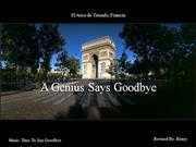 A Genius Says Goodbye
