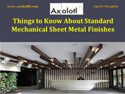 Things to Know About Standard Mechanical Sheet Metal Finishes