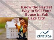 Know the Fastest Way to Sell Your House in Salt Lake City