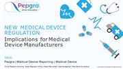 New Medical Device Regulation_ Implications for Medical Device Manufac