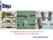 Detailed Description of Automatic Keyless Remotes for Cars and Premise
