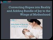 Converting Hopes into Reality and Adding Bundle of Joy to the Wings of