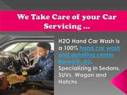 H2O Hand Car wash & car Detailing in Berwick