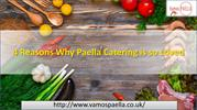 4 Reasons Why Paella Catering is so Loved