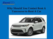 Why Should You Contact Rent A Vancouver to Rent A