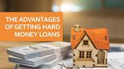 The Advantages Of Getting Hard Money Loans