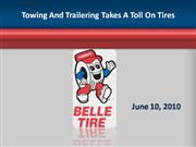 Towing And Trailering Takes A Toll On Ti