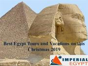 Best Egypt Tours and Vacations on this Christmas 2019