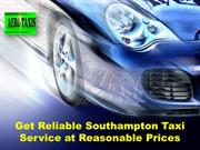 Get Reliable Southampton Taxi Service at Reasonable Prices