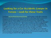 Looking for a Car Accidents Lawyer in Fresno – Look for these Traits