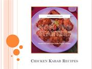 How To Cook Chicken Kabab Recipes With More Taste?