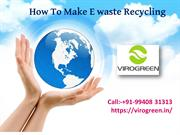 Electronic E Waste and Recycling Companies in India
