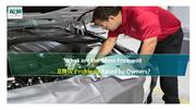 What are the Most Frequent BMW Problems Faced by Owners