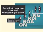 Benefits to Improve Customer Onboarding in Banks