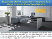 Professional Office Cleaning Service Invigorate Your Office