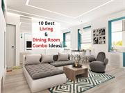 10 Best Living and Dining Room Combo Ideas | 91-9717473118