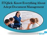 ITQlick - Know Everything About Adept Document Management