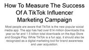 How To Measure The Success Of A TikTok Influencer Marketing Campaign