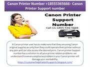 Canon Printer Number +18555365666- Canon Printer Support