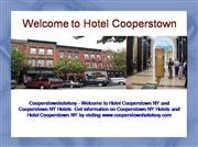 Hotel Cooperstown NY, Cooperstown NY Hot