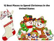 Thomas J Salzano: Best Places to Spend Christmas in the United States