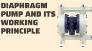 Diaphragm Pump And Its Working Principle