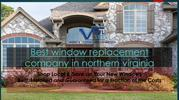 best window replacement company in northern virginia
