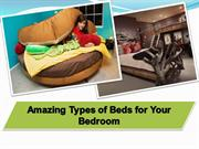 10 Amazing Types of Beds for your Bedroom | 91-9717473118