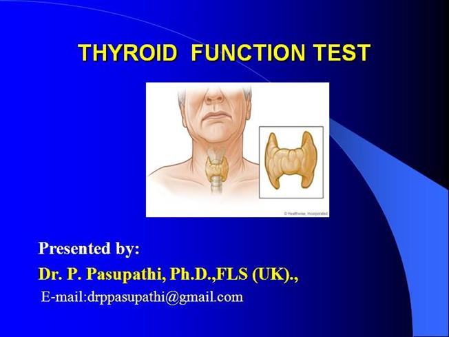 Thyroid Function Test Ppt Authorstream