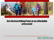 Get the best Hiking Poles at an affordable price now!
