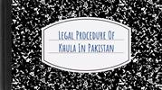 The Easy Procedure Of Khula In Pakistan