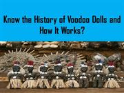 What is Voodoo Dolls? History of Voodoo Dolls