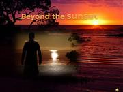 BEYOND THE SUNSET - UNKNOWN
