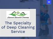 The Specialty of Deep Cleaning Service