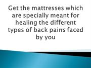 Get-the-mattresses-which-are-specially-meant-for-healing-the-different