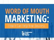 Word of Mouth Marketing: How It Can Help Your Business