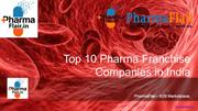 Top 10 Pharma Franchise Companies in India