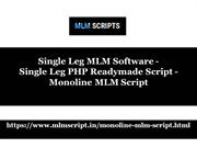 Single Leg MLM Software Single Leg PHP Readymade Script