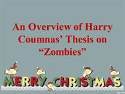 "An Overview of Harry Coumnas' Thesis on ""Zombies"""