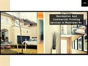 Residential And Commercial Painting Services In Matthews Nc