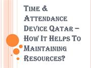 How Time & Attendance Device Qatar Help in Real-Time Reporting?