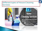 List t the different types of House Cleaning Services