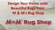 Design Your Home with Beautiful Rugs from M & M's Rug Shop