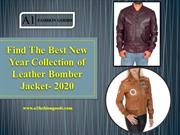 Find The Best New Year Collection of Leather Bomber Jacket- 2020
