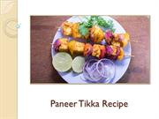 Why Paneer Tikka Recipe Is A Favourite Snack for Millennials